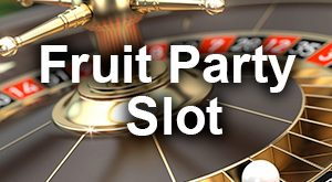 Fruit Party Slot Oyunu